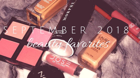 September 2018 Favorites!